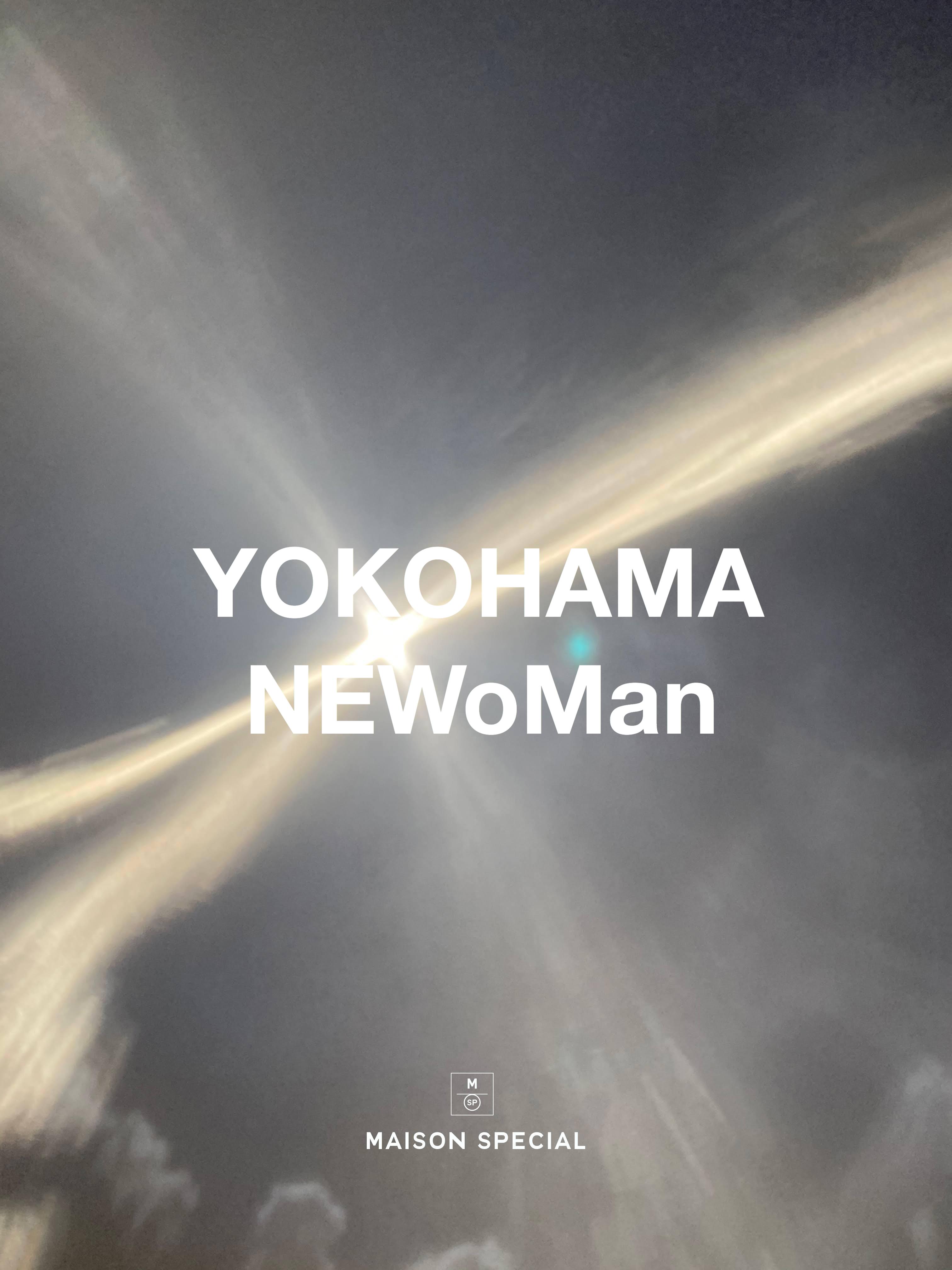 【NEW SHOP OPEN】MAISON SPECIAL YOKOHAMA